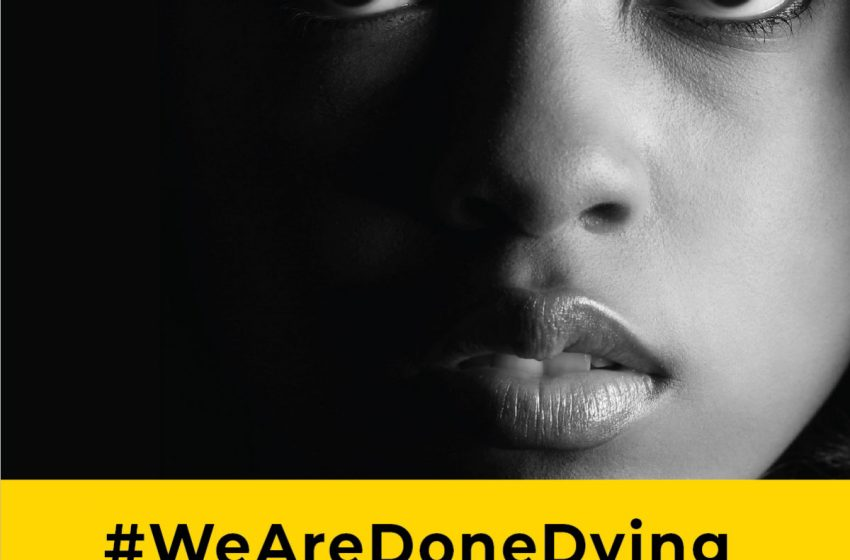 #WeAreDoneDying