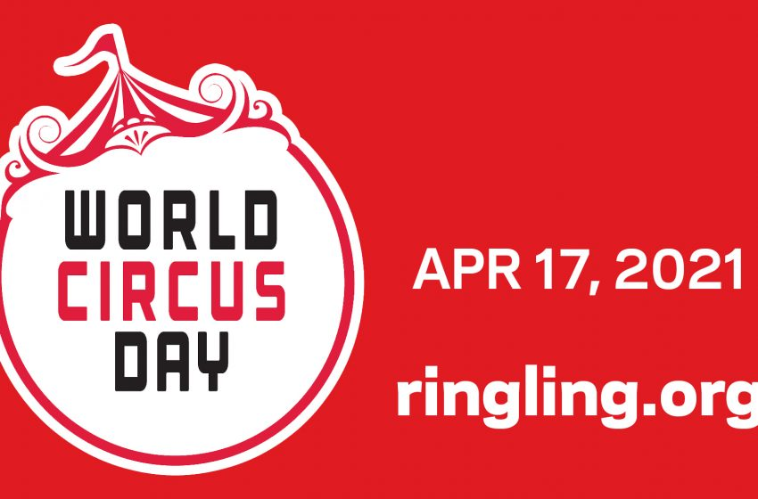 The Ringling in Celebrating World Circus Day